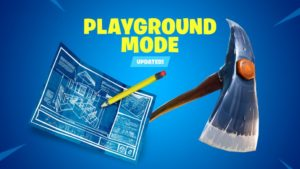 What is Fortnite Playground Mode and when is it coming back?